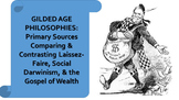 Comparing & Contrasting Laissez-Faire, Social Darwinism, & the Gospel of Wealth
