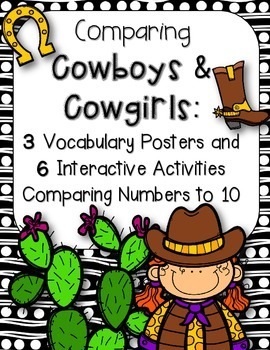 Comparing Cowboys & Cowgirls:6 Interactive Activities Comparing Numbers to 10