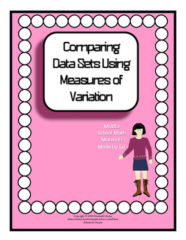 Comparing Data Sets Using Measures of Variation