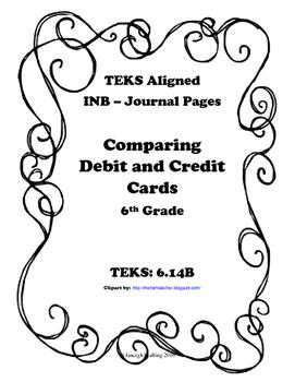 Comparing Debit and Credit Cards INB TEKS 6.14B