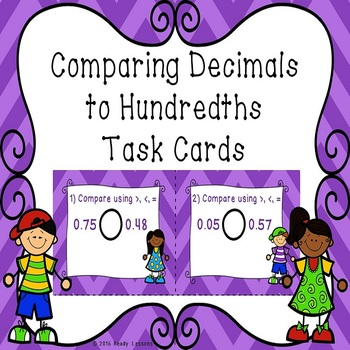 Comparing Decimals to Hundredths Task Cards 4.NF.7