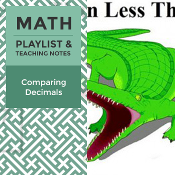 Comparing Decimals - Playlist and Teaching Notes