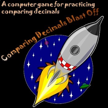 Comparing Decimals Game: Greater Than or Less Than Computer Game--Blast Off