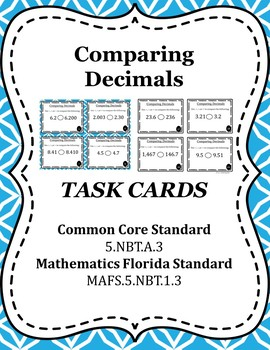Comparing Decimals Task Cards / Scoot Cards - 5.NBT.A.3b