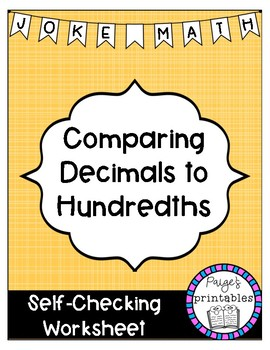 Comparing Decimals to Hundredths Joke Math NO PREP