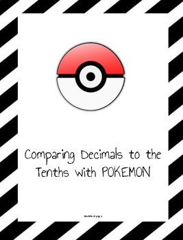 Comparing Decimals to the Tenths and Measurement Conversions with POKEMON