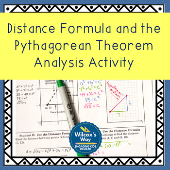 Comparing Distance Formula and the Pythagorean Theorem Analysis Activity