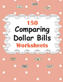 Comparing Dollar Bills Worksheets