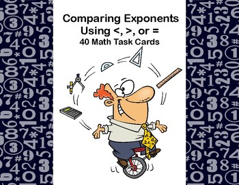 Comparing Exponents-Grades 6-7-40 Math Task Cards-Teachers