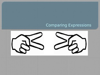 Comparing Expressions PPT