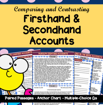 Comparing Firsthand and Secondhand Accounts of the Same Topic