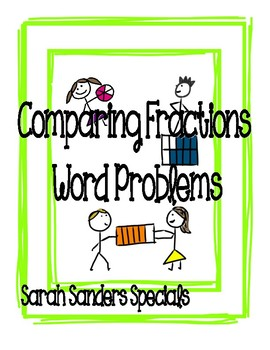 Comparing Fraction Word Problems
