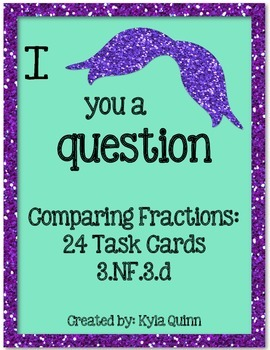 I Mustache You to Compare Fractions~ 24 Task Cards 3.NF.3.d