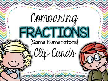 Comparing Fractions Clip Cards {Same Numerator}