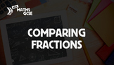 Comparing Fractions - Complete Lesson