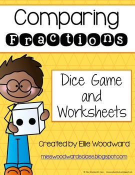 Comparing Fractions: Worksheets and Dice Game