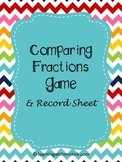 Comparing Fractions Game and Record Sheet