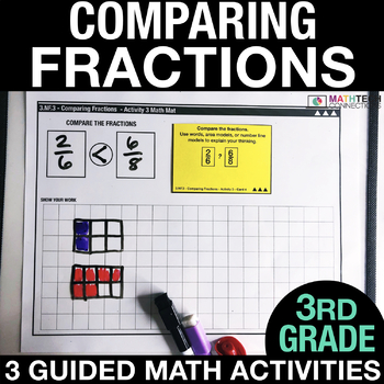 Comparing Fractions - Guided Math Activities and Exit Tickets - 3rd Grade