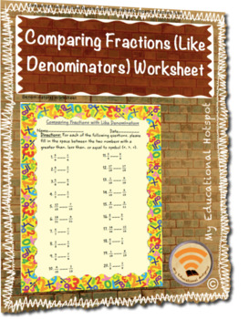 Comparing Fractions (Like Denominators) Worksheet