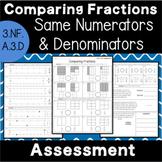 Comparing Fractions - Like Numerators & Denominators - Assessment 3.NF.A.3.d