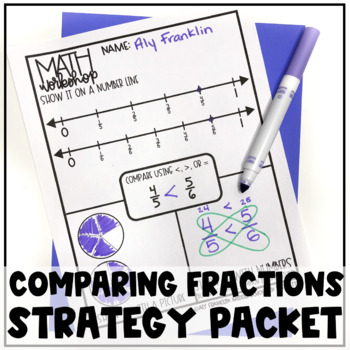 Comparing Fractions Multi Strategy Packet