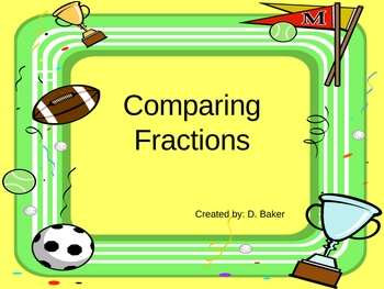 Comparing Fractions Power Point Presentation