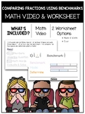 Comparing Fractions Using Benchmarks Math Video and Worksheet