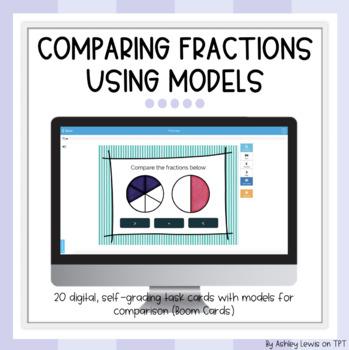 Comparing Fractions Using Models Digital Self-Grading Task Cards (BOOM CARDS)
