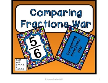 Comparing Fractions War 3.NF.A.3.D and 4.NF.A.2