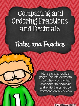 Comparing and Ordering Fractions and Decimals Notes and Practice