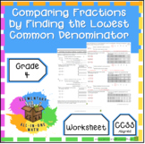 Comparing Fractions by Finding the Lowest Common Denominator (4.NF.2)