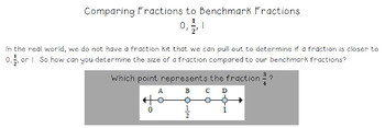 Comparing Fractions to Benchmark Fractions: 0, 1/2, 1