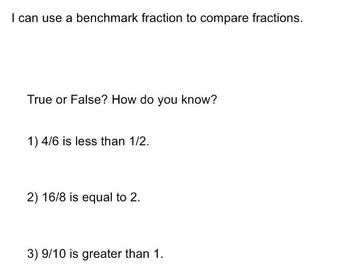 4. NF.A.2 Comparing Fractions to a Benchmark Fraction