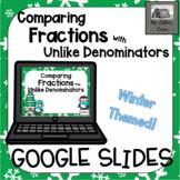 Comparing Fractions with unlike denominators - Google Slid