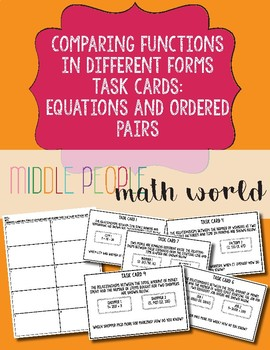 Comparing Functions in Different Forms Task Cards: Equations and Ordered Pairs