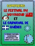 Comparing Le Festival du Voyageur and Le Carnaval de Québe