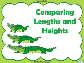 Comparing Lengths and Heights
