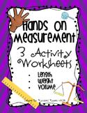 Hands on Measurement - 3 Activity Worksheets - Length, Wei