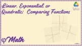 Comparing Linear, Exponential, and Quadratic Functions