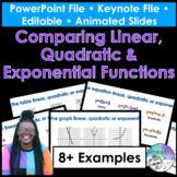 Comparing Linear, Quadratic & Exponential Functions PPT/Keynote Presentations