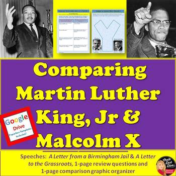 Comparing Martin Luther King, Jr and Malcolm X  (PDF and G