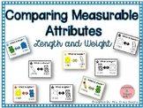 Comparing Measurable Attributes! Comparing Length and Weight