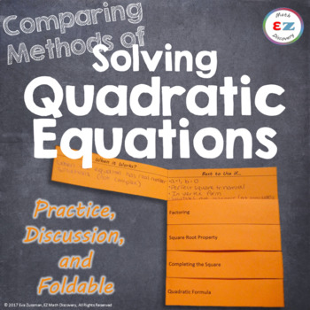 Comparing Methods of Solving Quadratic Equations - Practice and Foldable