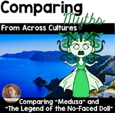 Comparing Myths/Legends: Greek Myth Medusa vs. No-Faced Doll- 4th-6th
