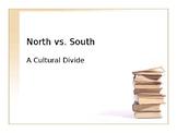 Comparing North and South Pre-Civil War