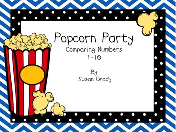 Popcorn Party:  Comparing Numbers 1 to 10