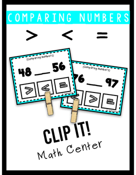 Comparing Numbers Clip It! Center- 2-Digit Numbers