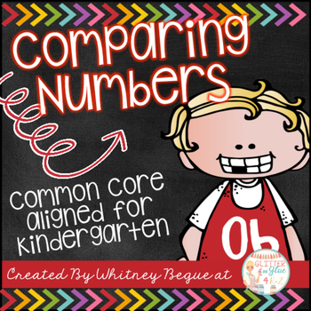 Comparing Numbers {Common Core Aligned for Kindergarten}