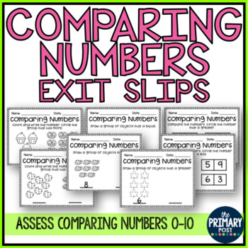 Comparing Numbers Assessment Exit Slips 0-10