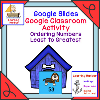 Comparing Numbers Least to Greatest Puppy Dog Theme for Google Classroom™